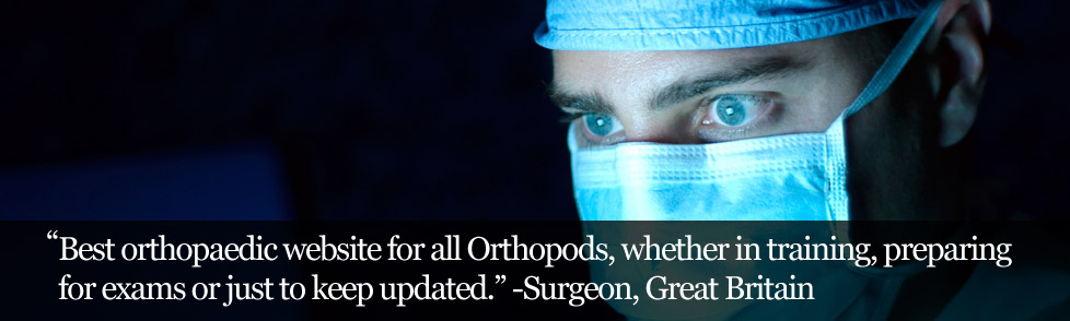 Best orthopaedic website for all Orthopods, whether in training, preparing for exams or just to keep updated.